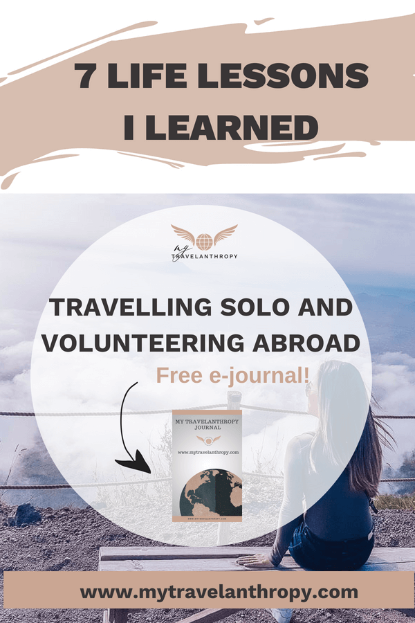 life lessons learned travelling solo volunteering abroad