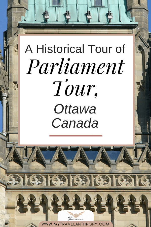 historical tour parliament hill ottawa canada