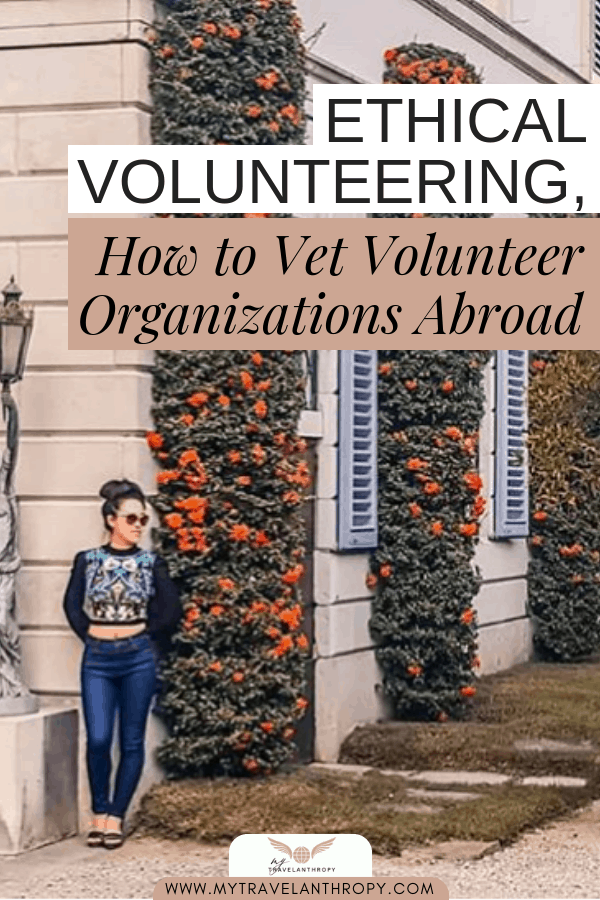 ethical volunteering how vet volunteer organizations abroad