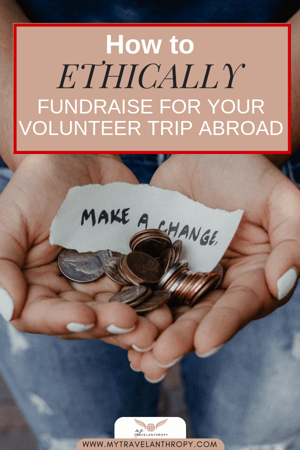 ethically fundraise volunteer trip abroad