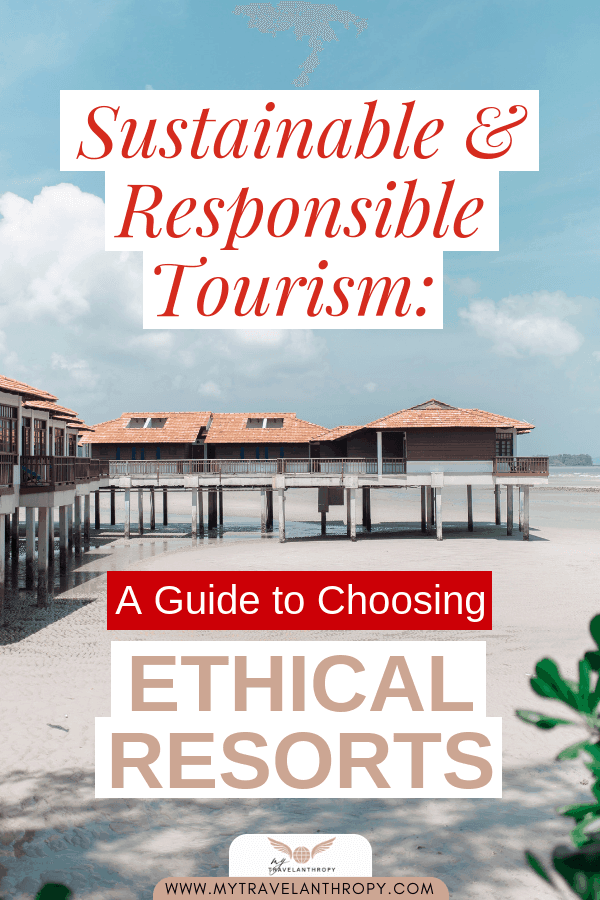 sustainable tourism guide choosing ethical resorts